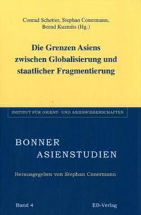 Die Grenze Asiens zwischen Globalisierung und staatlicher Fragmentierung