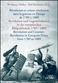 Revolution und Gegenrevolution in der europäischen Bildpublizistik 1789 - 1889