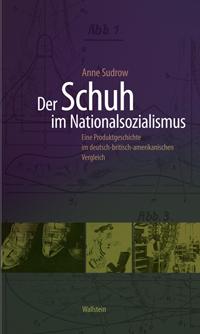 Der Schuh im Nationalsozialismus