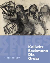 Kollwitz - Beckmann - Dix - Grosz