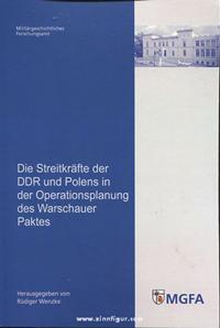 Die Streitkräfte der DDR und Polens in der Operationsplanung des Warschauer Paktes