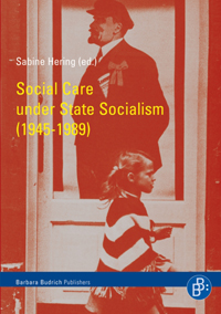 Social Care under State Socialism (1945-1989)