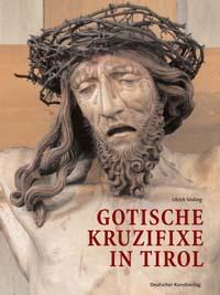 Gotische Kruzifixe in Tirol