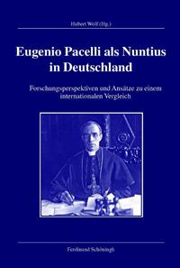 Eugenio Pacelli als Nuntius in Deutschland