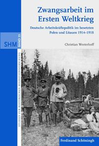Zwangsarbeit im Ersten Weltkrieg