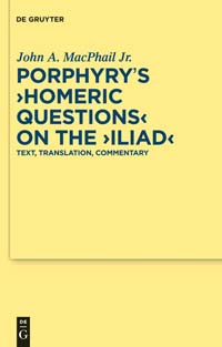 Porphyry's Homeric Questions on the Iliad