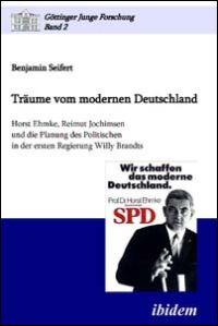 Träume vom modernen Deutschland