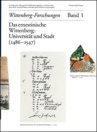 Das ernestinische Wittenberg