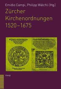 Zürcher Kirchenordnungen 1520-1675