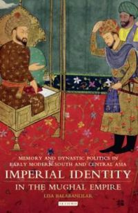 Imperial Identity in Mughal India