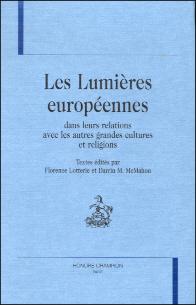 Les Lumières européennes dans leurs relations avec les autres grandes cultures et religions