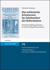 Das schlesische Schulwesen im Jahrhundert der Reformation