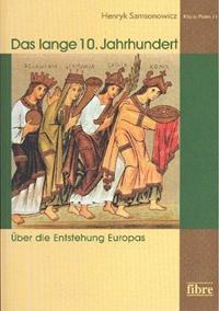 Das lange 10. Jahrhundert