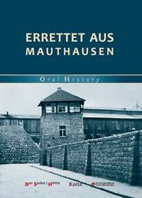 Errettet aus Mauthausen