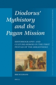 Diodorus' Mythistory and the Pagan Mission