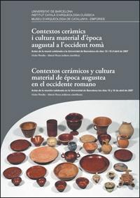 Contextos cerámicos y cultura material de época augustea en el Occidente romano