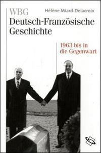 Im Zeichen der europäischen Einigung 1963 bis in die Gegenwart