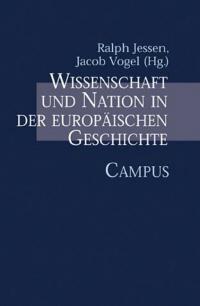 Wissenschaft und Nation in der europäischen Geschichte