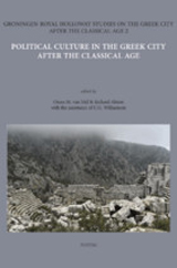 Political Culture in the Greek City after the Classical Age