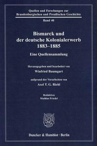 Bismarck und der deutsche Kolonialerwerb 1883-1885