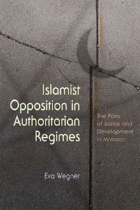 Islamist Opposition in Authoritarian Regimes