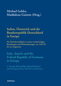 Italien, Österreich und die Bundesrepublik Deutschland in Europa