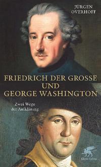 Friedrich der Große und George Washington