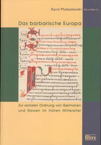 Das barbarische Europa