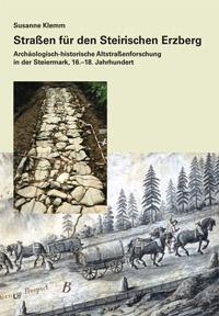 Straßen für den Steirischen Erzberg