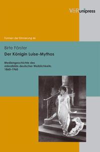 Der Königin Luise-Mythos