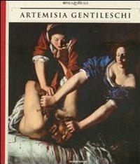 Artemisia Gentileschi. Storia di una passione