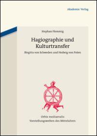 Hagiographie und Kulturtransfer