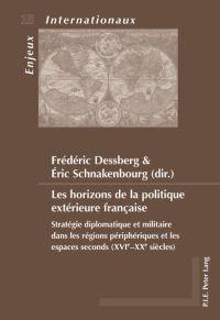 Les horizons de la politique extérieure française