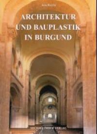 Architektur und Bauplastik in Burgund
