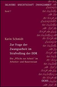 Zur Frage der Zwangsarbeit im Strafvollzug der DDR