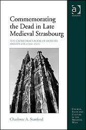 Commemorating the Dead in Late Medieval Strasbourg