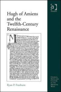 Hugh of Amiens and the Twelfth-Century Renaissance