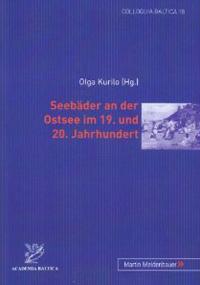 Seebäder an der Ostsee im 19. und 20. Jahrhundert