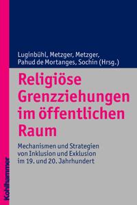 Religiöse Grenzziehungen im öffentlichen Raum