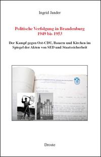 Politische Verfolgung in Brandenburg 1949 bis 1953