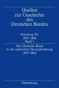Der Deutsche Bund in der nationalen Herausforderung 1859-1862