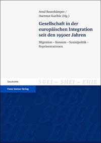 Gesellschaft in der europäischen Integration seit den 1950er Jahren