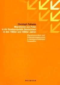 Migrationen aus Polen in die Bundesrepublik Deutschland in den 1980er und 1990er Jahren