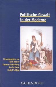 Politische Gewalt in der Moderne