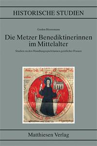 Die Metzer Benediktinerinnen im Mittelalter