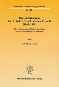 Die Länderkammer der Deutschen Demokratischen Republik (1949-1958)