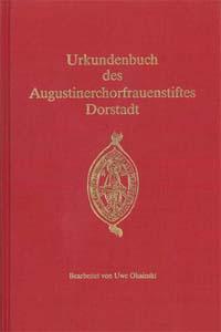 Urkundenbuch des Augustinerchorfrauenstifts Dorstadt