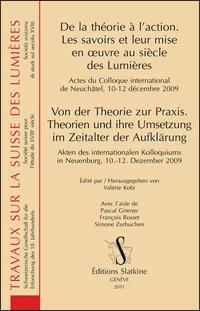 Von der Theorie zur Praxis. Theorien und ihre Umsetzung im Zeitalter der Aufklärung