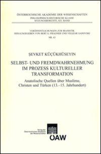 Selbst- und Fremdwahrnehmung im Prozess kultureller Transformation