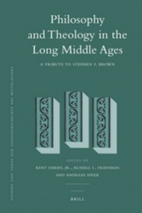 Philosophy and Theology in the Long Middle Ages